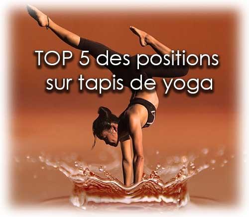 Le top 5 des meilleures postures sur tapis de yoga